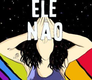 Ele Nao Jair Bolsonaro Women Brazil